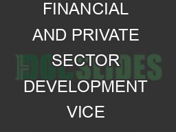 view point PUBLIC POLICY FOR THE PRIVATE SECTOR THE WORLD BANK GROUP FINANCIAL AND PRIVATE SECTOR DEVELOPMENT VICE PRESIDENCY Business opportunitiesas reflected in the size and growth potential of ma