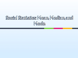 Social Statistics: Mean, Median, and
