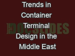 Trends in Container Terminal Design in the Middle East