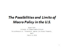 The Possibilities and Limits of Macro Policy in the U.S.