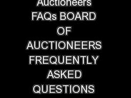 October Page of DBPR Auctioneers FAQs BOARD OF AUCTIONEERS FREQUENTLY ASKED QUESTIONS AND ANSWERS BOARD INFORMATION