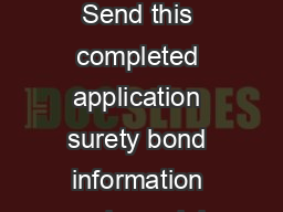 For validation only  AuctioneerAuction Company Registration Application Send this completed application surety bond information and nancial certication afdavit along with a check or money order payab