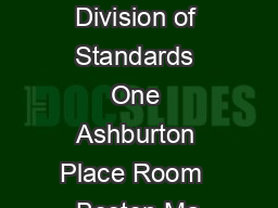 Mail signed application to Division of Standards One Ashburton Place Room  Boston Ma