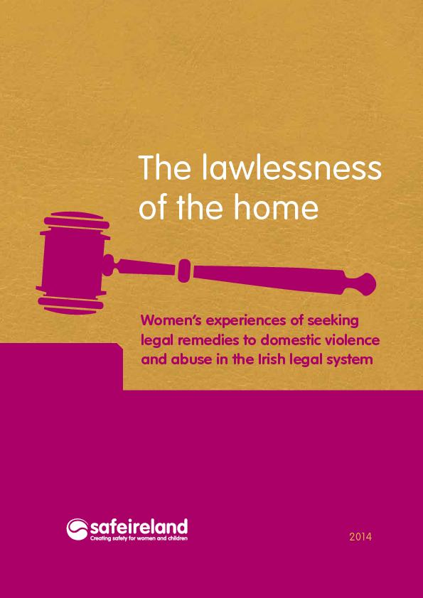 The lawlessness Women's experiences of seeking legal remedies to