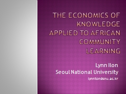 The Economics of Knowledge applied to African Community Lea