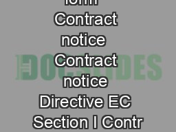 EN Standard form   Contract notice  Contract notice Directive EC Section I Contr