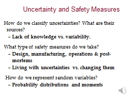 How do we classify uncertainties? What are their sources?