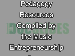 Music Theory and Aural Skills Pedagogy Resources Compiled by the Music Entrepreneurship  Career Center  Updated Nov