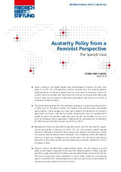 INTERNATIONAL POLICY ANALYSIS Austerity Policy from a Feminist Perspective The Spanish Case SONIA RUIZ GARCIA April  Spains ranking in the Global Gender Gap Index dropped  places this year from place