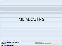 METAL CASTING PowerPoint PPT Presentation