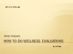 How to do WELLNESS EVALUATIONS PowerPoint PPT Presentation