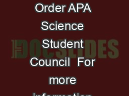 UDGXDWHWXGHQWVXLGHWR Determining Authorship Credit and Authorship Order APA Science Student Council  For more information about the APA Science Student Council please visit httpwww