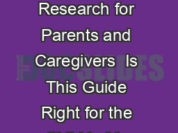 Therapies for Children With Autism Spectrum Disorders A Review of the Research for Parents and Caregivers  Is This Guide Right for the Child in My Care Yes if e child you care for is between  and  ye