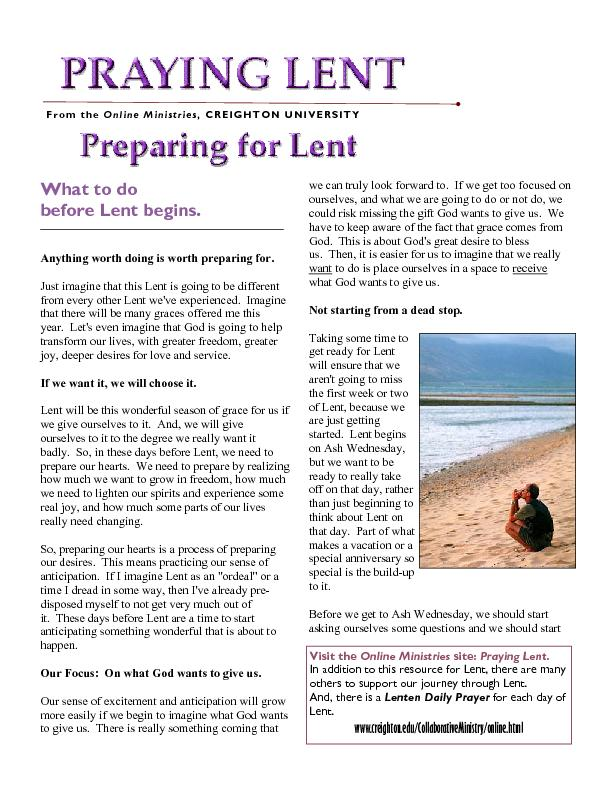 before Lent begins. Anything worth doing is worth preparing for.Just i