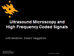 Ultrasound Microscopy and High Frequency Coded Signals
