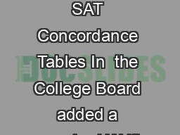 Page of ACT  SAT Concordance Tables In  the College Board added a required Writi PDF document - DocSlides