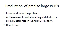 Production of precise large PCB's PowerPoint PPT Presentation