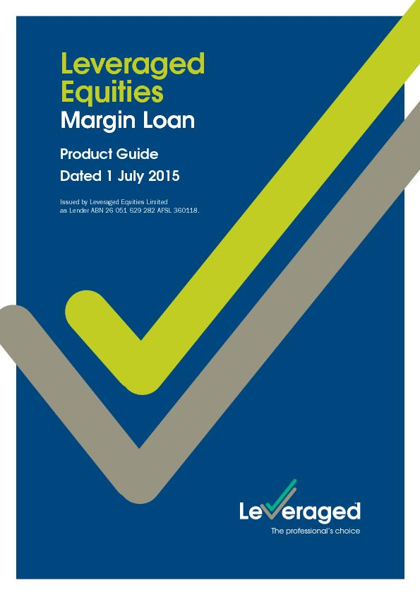 Leveraged Equities Margin LoanProduct Guide  Dated 1 July 2015 Issued