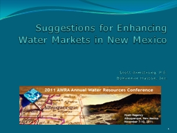 Suggestions for Enhancing Water Markets in New Mexico