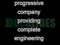 COMPANY PROFILE Avant Garde as the name suggests is a forward looking  progressive company providing complete engineering solutions especially for Clean room applications like Pharmaceuticals Biotech