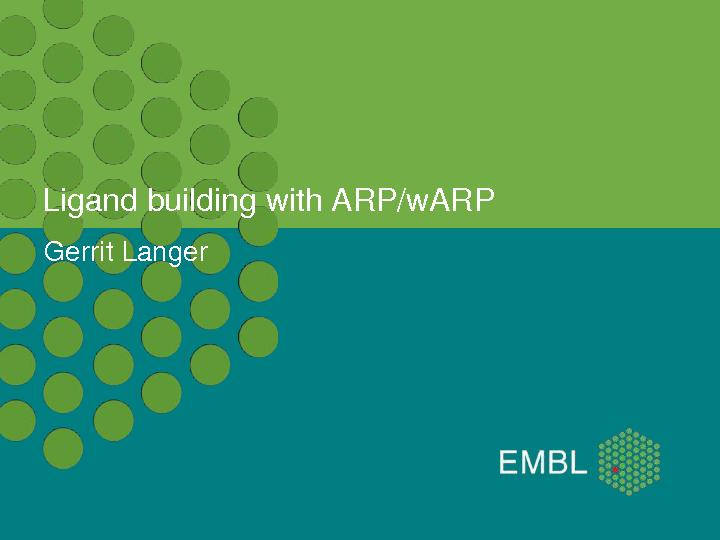 Ligand building with ARP/wARP PowerPoint PPT Presentation
