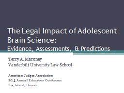 The Legal Impact of Adolescent Brain Science: