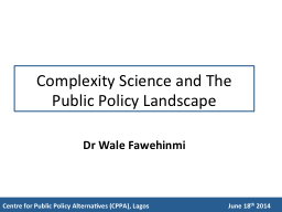 Complexity Science and The Public Policy Landscape