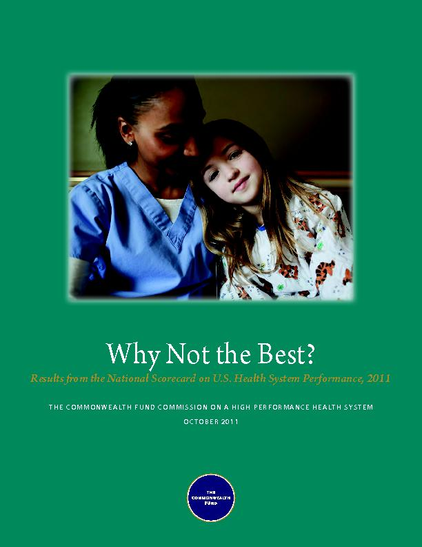 Why Not the Best? Results from the National Scorecard on U.S. Health S