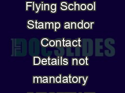 Form  Application for Aviation Identification AVID Refer to TSR  Part  CASA Stamp Flying School Stamp andor Contact Details not mandatory IMPORTANT INFORMATION FOR APPLICANTS  This application form i