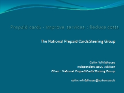 Prepaid cards - Improve services : Reduce
