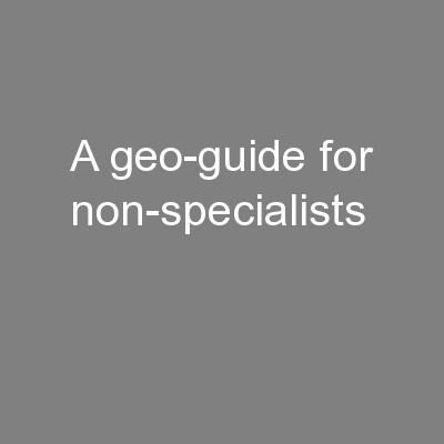 A geo-guide for non-specialists PowerPoint PPT Presentation