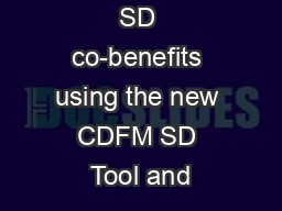 Reporting on SD co-benefits using the new CDFM SD Tool and