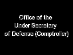 Office of the Under Secretary of Defense (Comptroller)