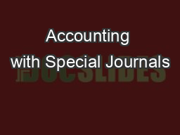 Accounting with Special Journals