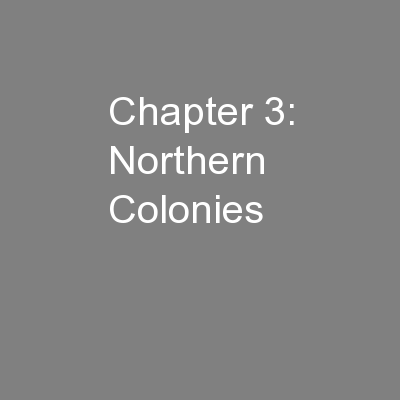 Chapter 3: Northern Colonies