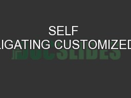 SELF LIGATING CUSTOMIZED PowerPoint PPT Presentation