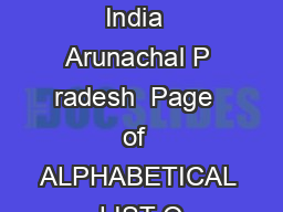 List of towns Census of India  Arunachal P radesh  Page  of  ALPHABETICAL LIST O