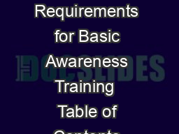 A Guide to OHSA Requirements for Basic Awareness Training  Table of Contents About This Guide