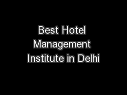Best Hotel Management Institute in Delhi
