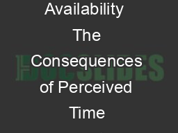 Psychological Science   Can the Experience of Awe Increase Perceived Time Availability  The Consequences of Perceived Time Availability  An Overview of Experiments  Experiment  Method Participants Pr
