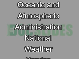 US DEPARTMENT OF COMMERCE National Oceanic and Atmospheric Administration National Weather Service August  Top Photo Scott Dines St PowerPoint PPT Presentation