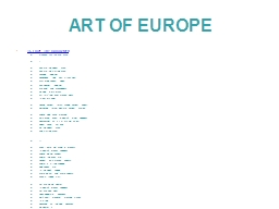 ART OF EUROPE PowerPoint PPT Presentation
