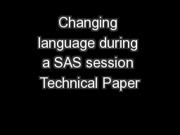 Changing language during a SAS session Technical Paper PowerPoint PPT Presentation