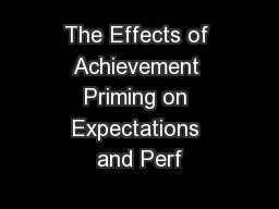 The Effects of Achievement Priming on Expectations and Perf