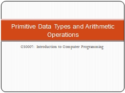 CS0007:  Introduction to Computer Programming