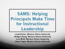SAMS: Helping Principals Make Time for Instructional Leader PowerPoint PPT Presentation