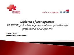bsbwor501a manage personal work priorities and Top quality national accredited elearning in bsbwor501 manage personal work priorities and professional development very cost effective start today.