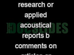 LETTERS TO THE EDITOR This Letters section is for publishing a brief acoustical research or applied acoustical reports b comments on articles or letters previously published in this Journal and c a r PowerPoint PPT Presentation