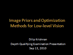 Image Priors and Optimization Methods for Low-level Vision