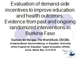 Evaluation of demand-side incentives to improve education a PowerPoint PPT Presentation